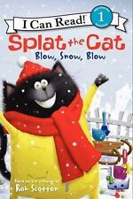 I Can Read Level 1: Splat the Cat : Blow, Snow, Blow by Rob Scotton (2013,...