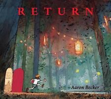 Return by Aaron Becker (2016, Picture Book)
