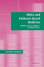 Ethics and Evidence-Based Medicine : Fallibility and Responsibility in...