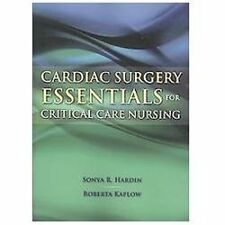 Cardiac Surgery Essentials For Critical Care Nursing 1st Int'l Edition