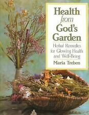 Health from God's Garden : Herbal Remedies for Glowing Health and Well-Being...