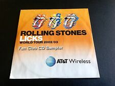 ROLLING STONES LICKS WORLD TOUR 2002/03 FAN CLUB CD SAMPLER sealed AT&T