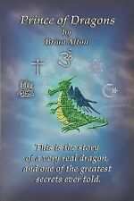 Prince of Dragons by Brian Afton (2013, Paperback)