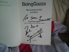 Being Gazza: My Journey to Hell and Back, Paul Gascoigne, SIGNED