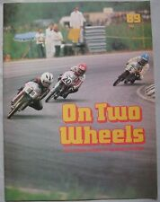 On Two Wheels magazine The inside story of Motor Cycling Issue 89
