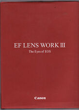EF LENS WORKS III : THE EYES OF EOS : CANON photography camera   dq