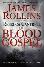 The Blood Gospel: The Order of the Sanguines Series Rollins, James, Cantrell, R