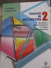 ESERCIZI DI MATEMATICA VOL.2 - L.SANTORUM C.GRAZZIOTTIN - IL CAPITELLO