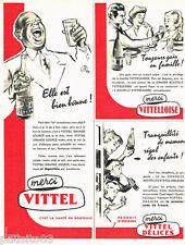 PUBLICITE ADVERTISING 085  1956  Les eaux minérales VITTEL VITELLOISE & DELICES