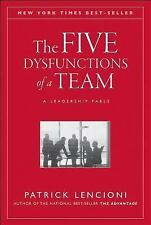 J-B Lencioni: The Five Dysfunctions of a Team : A Leadership Fable 13 by...