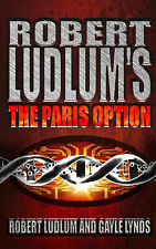 Robert Ludlum's the Paris Option: A Covert-one Novel Robert Ludlum, Gayle Lynds
