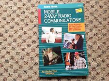 Mobile 2-Way Radio Communications by Gordon West