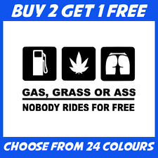 Gas Grass Or Ass JDM ANY COLOUR Race Drift Car Bumper Sticker Window Vinyl Decal