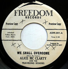 ALICE MC CLARTY & TRAVELING ECHOES 45 We Shall Overcome PROMO Gospel w3855