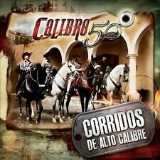 Corridos de Alto Calibre by Calibre 50 (CD, Oct-2013, Disa)