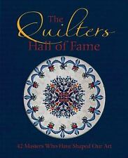 THE QUILTER'S HALL OF FAME 42 Masters Who Have Shaped Our Art NEW Paperback