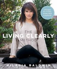 2DAY SHIPPING | The Living Clearly Method: 5 Principles for a Fit Bod, PAPERBACK