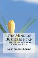 The Mind of Business Plan : Think Through Your Business Plan by Anshuman...