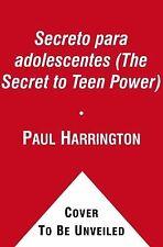El Secreto para adolescentes (The Secret to Teen Power) (Secret (Atria)) (Spanis