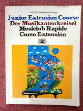 YAMAHA  MUSIC  EDUCATION  SYSTEM  JUNIOR  EXTENSION  COURSE  BOOK  TWO