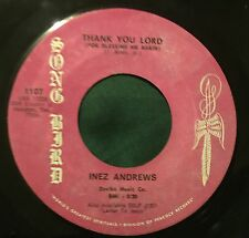 Song Bird 1107 45 INEZ ANDREWS Thank You Lord/Toiling black gospel mp3