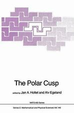 The Polar Cusp (NATO Science Series C: Mathematical and Physical Sciences, Volum