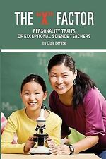 The X Factor: Personality Traits of Exceptional Science Teachers