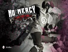No Mercy : Roller Derby Life on the Track by Jules Doyle (2011, Hardcover)