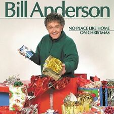 No Place Like Home on Christmas by Bill Anderson (Vocals) (CD, Oct-2002,...