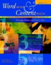 Word Wise and Content Rich Grades 7-12 Five Essential Steps to Teaching Academic