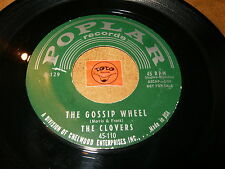 THE CLOVERS - THE GOSSIP WHEEL - PLEASE COME ON TO ME / LISTEN - DOO WOP POPCORN
