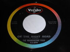 The Harmonizing Four: On The Right Road / Father I Strech My Hands To Thee 45