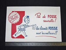 BUVARD 1950 BISCUITS FOSSE PAS DE FOSSE NOUVELLE ILS SONT LES MEILLEURS