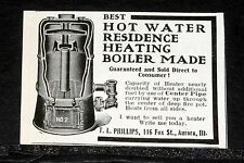 1909 OLD MAGAZINE PRINT AD, PHILLIPS, BEST HOT WATER RESIDENCE HEATING BOILER!