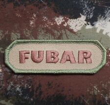 FUBAR TACTICAL ISAF INFIDEL MILITARY BADGE USA ARMY MORALE MULTICAM HOOK PATCH