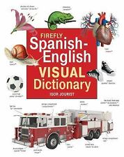 The Firefly Spanish-English Visual Dictionary (2015, Hardcover)