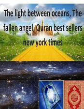 The Light Between Oceans, the Fallen Angel, Quran Best Sellers New York Times...