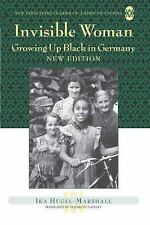 NEW - Invisible Woman: Growing Up Black in Germany by Hugel-Marshall, Ika