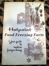 Vintage HOTPOINT Food Freezing Facts Cooking Cook Recipe Book Modern Freezer