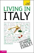 Living in Italy: Teach Yourself (Teach Yourself Buying a Home) Gigliotti, Guilia