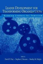 Leader Development for Transforming Organizations: Growing Leaders for-ExLibrary