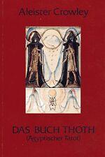 DAS BUCH THOTH - Ägyptischer Tarot - Aleister Crowley