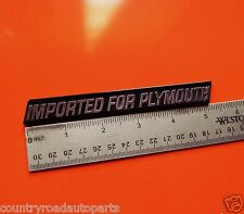 1979-1981-1982-1984-1985 Plymouth Champ & Colt-Imported For Plymouth Emblem