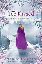The Kanin Chronicles: Ice Kissed 2 by Amanda Hocking (2015, Paperback)