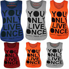 L141 WOMENS LADIES GIRLS YOLO YOU ONLY LIVE ONCE PRINT VEST TOP TEE SIZES 8-14