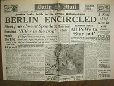 DAILY MAIL WWII NEWSPAPER APRIL 24th 1945 BERLIN IS ENCIRCLED BY ALLIES