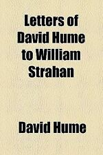 Letters of David Hume to William Strahan (1888)