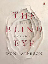 The Blind Eye: A Book of Late Advice,Don Paterson,New Book mon0000011332