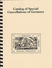 Catalog of Special Cancellations of Germany, by J. Bochmann. Reprint.