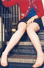 See Through : Stories by Nelly Reifler (2006, Paperback)